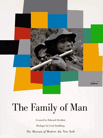 The Family of Man (Inc Man Gallery Art)