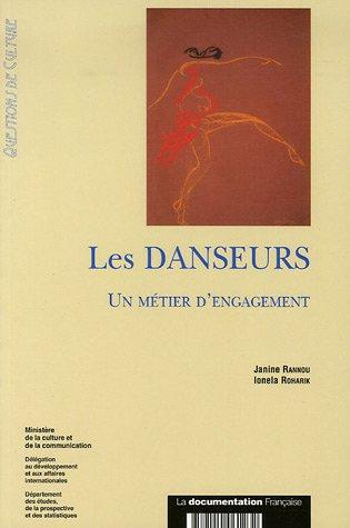 Les Danseurs : Un métier d'engagement par Janine Rannou