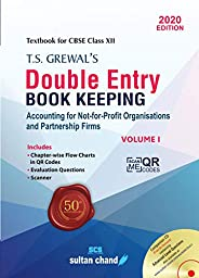 T.S. Grewal's Double Entry Book Keeping: Accounting for Not-for-Profit Organizations and Partnership Firms