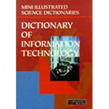 Bloomsbury Illustrated Dictionary of Information Technology (Bloomsbury illustrated dictionaries)