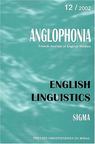 Anglophonia N° 12/2002 : English Linguistics par Collectif
