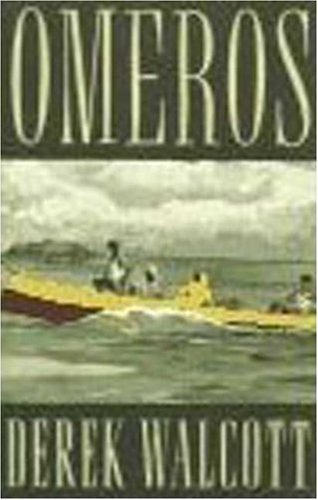 Omeros by Derek Walcott (1990-08-05)