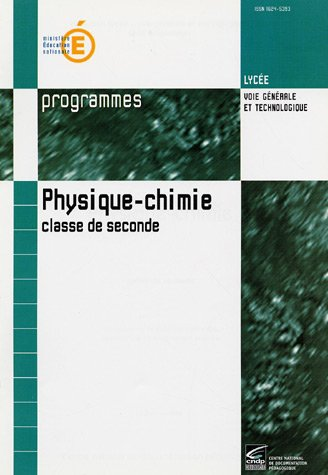 Programmes de Physique-Chimie, classe de seconde par Collectif