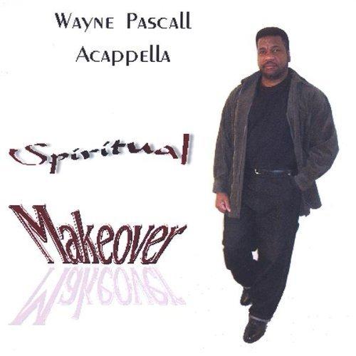 spiritual-makeover-by-pascall-wayne-acappella-2005-12-20