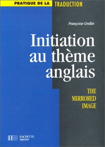 INITIATION AU THEME ANGLAIS. The mirrored image