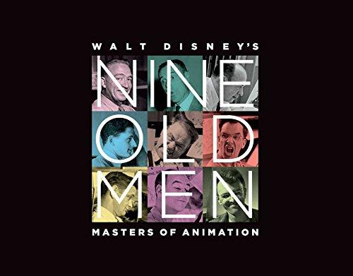 Walt Disney's Nine Old Men: Masters of Animation por Don Hahn