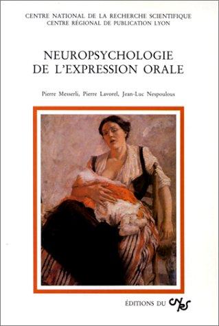 Neuropsychologie de l'expression orale par Lavorel