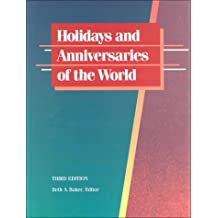 Holidays and Anniversaries of the World (Holidays & Anniversaries of the World)