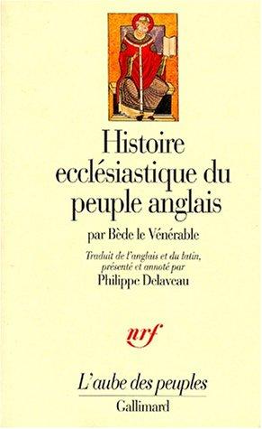 Histoire ecclésiastique du peuple anglais par saint Bède le Vénérable