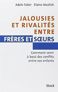 vignette de 'Jalousies et rivalités entre frères et soeurs (Adèle Faber)'