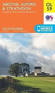 OS Explorer OL59 Aboyne, Alford & Strathdon (OS Explorer Map)