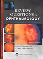 Review Questions in Ophthalmology: A Question and Answer Book
