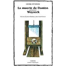 La muerte de Danton; Woyzeck (Letras Universales)