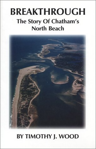 Breakthrough: The Story of Chatham's North Beach
