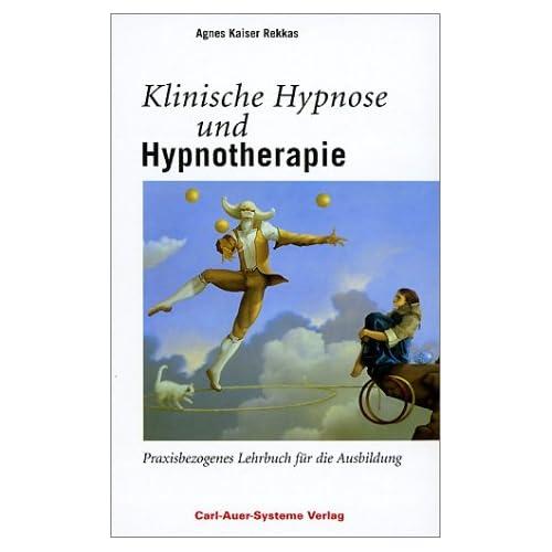 Klinische Hypnose und Hypnotherapie.