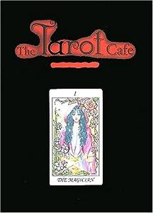 The Tarot Café Edition simple Tome 1