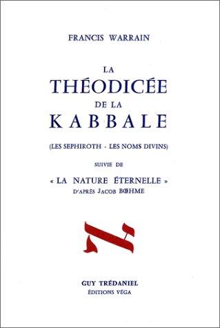 Théodicée de la kabbale par Francis Warrain