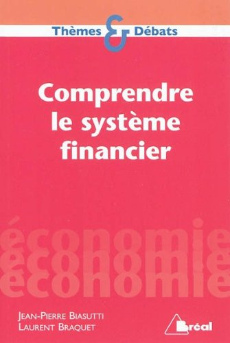 Comprendre le Systeme Financier