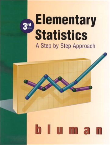 Elementary Statistics: Step by Step Approach