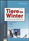 Tiere im Winter: Lernwerkstatt von Katja Stach (2008) Broschüre
