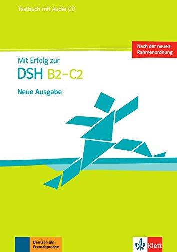 dsh pruefungstraining Mit Erfolg zur DSH B2 - C2: Testbuch mit Audio-CD