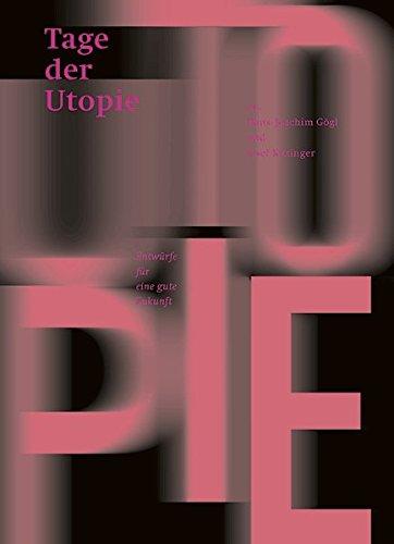 Tage der Utopie 2017