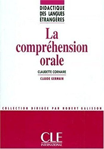 La comprhension orale - Didactique des langues trangres - Ebook