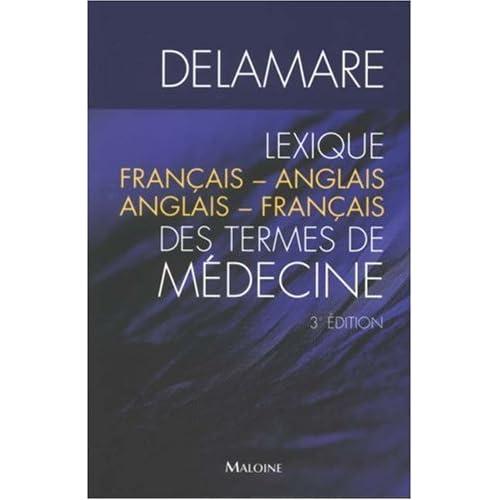 Lexique Français-Anglais Anglais-Français des termes de médecine