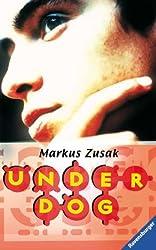 Underdog (Jugendliteratur ab 12 Jahre)