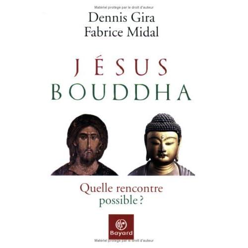 Jésus, Bouddha : Quelle rencontre possible ?