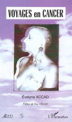 Voyages en cancer par Evelyne Accad