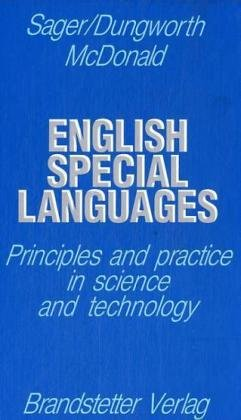 English Special Languages: Principles and Practice in Science and Technology