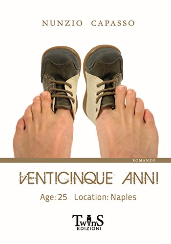 Venticinque anni. Age: 25 location: Naples
