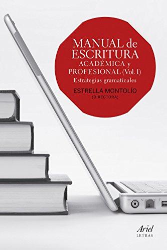 Manual De Escritura Académica Y Profesional (Ariel Letras)