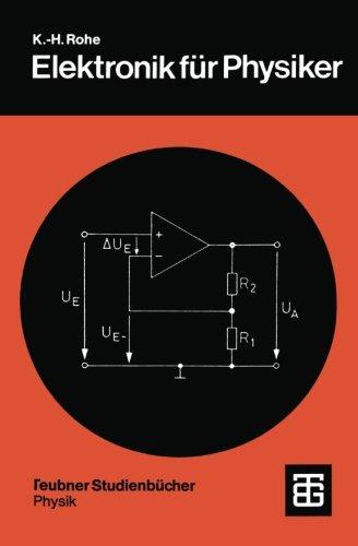 elektronik-fur-physiker-eine-einfuhrung-in-analoge-grundschaltungen-teubner-studienbucher-physik