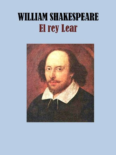 EL REY LEAR por WILLIAM SHAKESPEARE