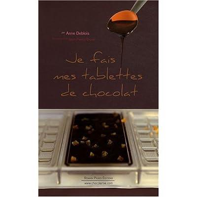 Je fais mes tablettes de chocolat