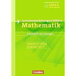 Vorbereitungsmaterialien für VERA - Mathematik: 6. Schuljahr - Arbeitsheft mit Testaufgaben und Lösungen