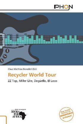 recycler-world-tour-zz-top-miller-lite-deguello-el-loco