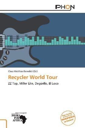 recycler-world-tour-zz-top-miller-lite-deguello-el-loco