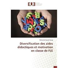 Diversification des aides didactiques et motivation en classe de FLE
