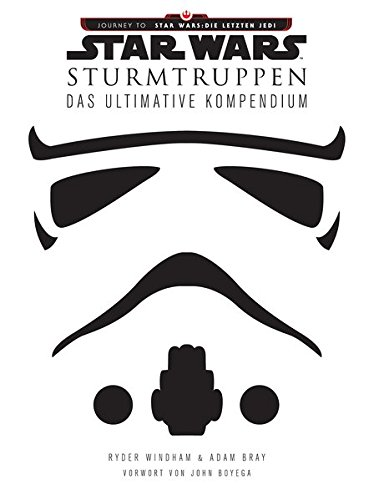 Star Wars: Sturmtruppen: Das ultimative -