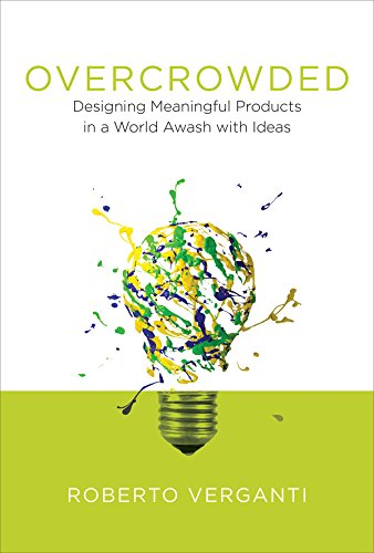 overcrowded-designing-meaningful-products-in-a-world-awash-with-ideas