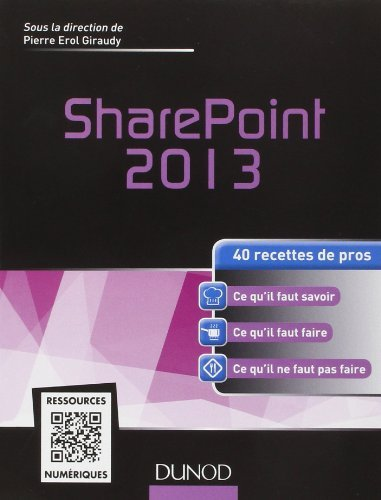SharePoint 2013 - 40 recettes de pros de Nabil Babaci (26 fvrier 2014) Broch