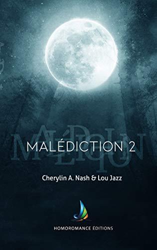 Malédiction : 2 | Livre lesbien, roman lesbien par Lou Jazz