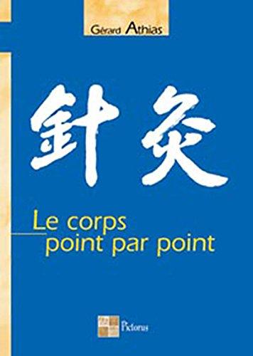 Le corps point par point par Gérard Athias