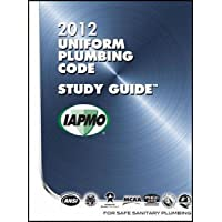 2012 Uniform Plumbing Code (UPC) Study Guide