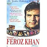 The Golden Collection Songs from Feroz Khan Films