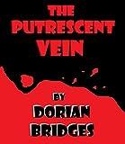 The Putrescent Vein