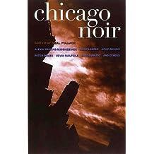 CHICAGO NOIR (Akashic Noir)